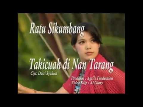 Ratu Sikumbang   Takicuah di Nan Tarang