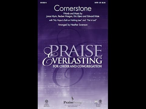 CORNERSTONE - Hillsong/arr. Heather Sornson