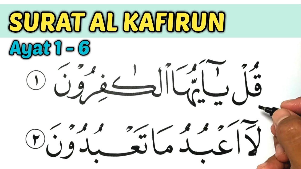 Kaligrafi Surat Al Kafirun Ayat 1 6 Dan Artinya Youtube