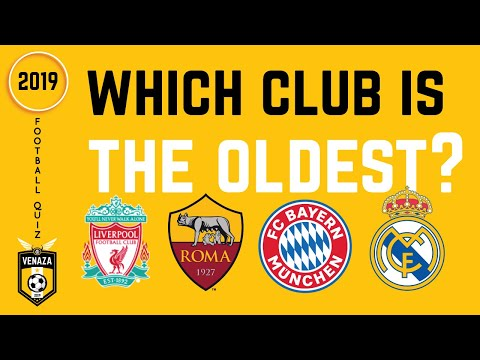 Which Football Club Is The Oldest? Football Quiz 2019