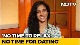 Can't Win Every Game, The Key Is To Enjoy: PV Sindhu To NDTV