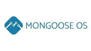 Mongoose OS introduction