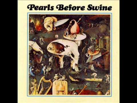 Pearls Before Swine - Morning Song