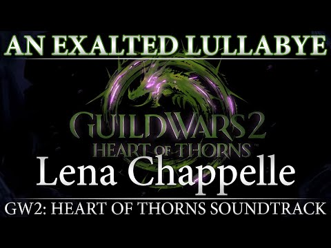 "GW2: Heart of Thorns Soundtrack - ""An Exalted Lullabye"""