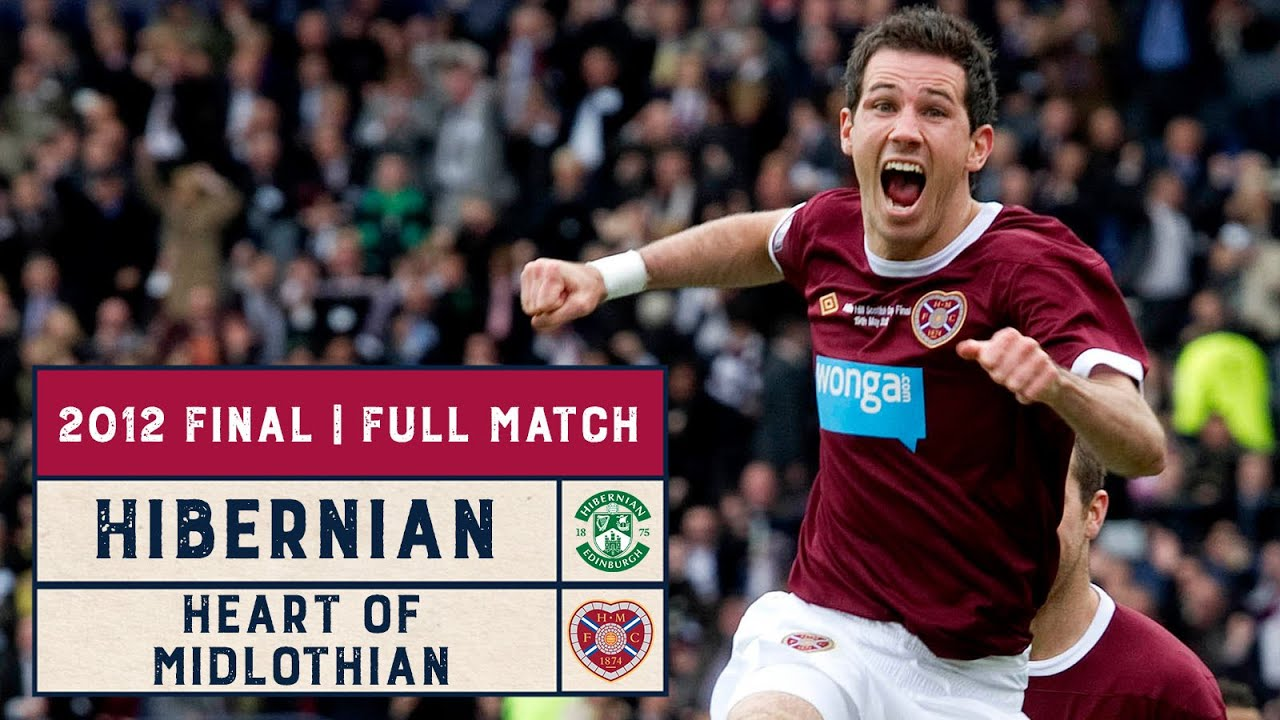 Classic Final | Hibernian v Heart of Midlothian | 2012 Scottish Cup Final | Full Match