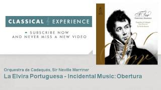 Fernando Sor : La Elvira Portuguesa - Incidental Music: Obertura