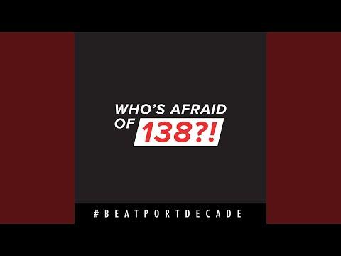 Who's Afraid Of 138?! (Photographer Remix)