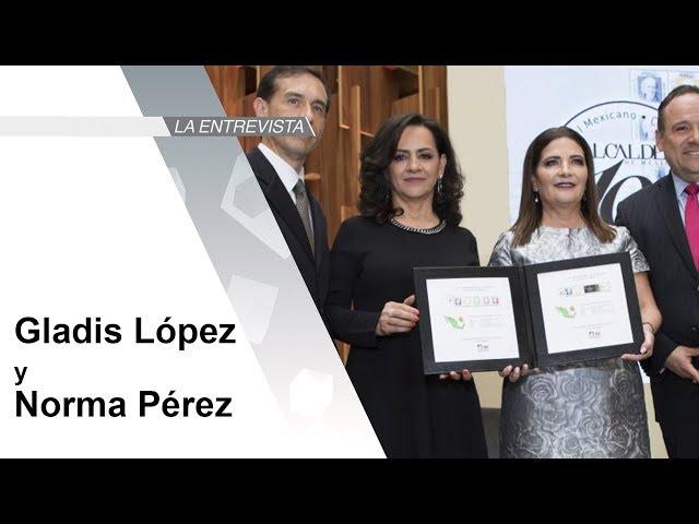 La Entrevista: Gladis López y Norma Pérez de Alcaldes de México