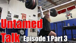 Untamed Talk : Hip Shifting during Squats, Strongman Equipment, Increasing Overhead Press