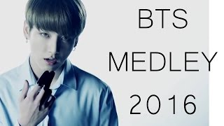 BTS MEDLEY 2016 (BLOOD SWEAT&TEARS / 21ST CENTURY GIRLS / DANGER / RUN / YOUNG FOREVER / DOPE / FIRE / SAVE ME)