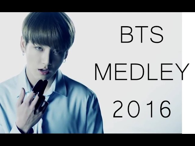 BTS MEDLEY 2016 (BLOOD SWEAT&TEARS/21ST CENTURY GIRLS/DANGER/RUN/YOUNG FOREVER/DOPE/FIRE/SAVE ME)