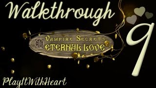 Vampire Secrets - Eternal Love ♥ Walkthrough PART 9