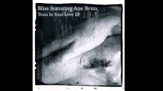 BLISS - Trust In Your Love (charles webster slow mix) HQ