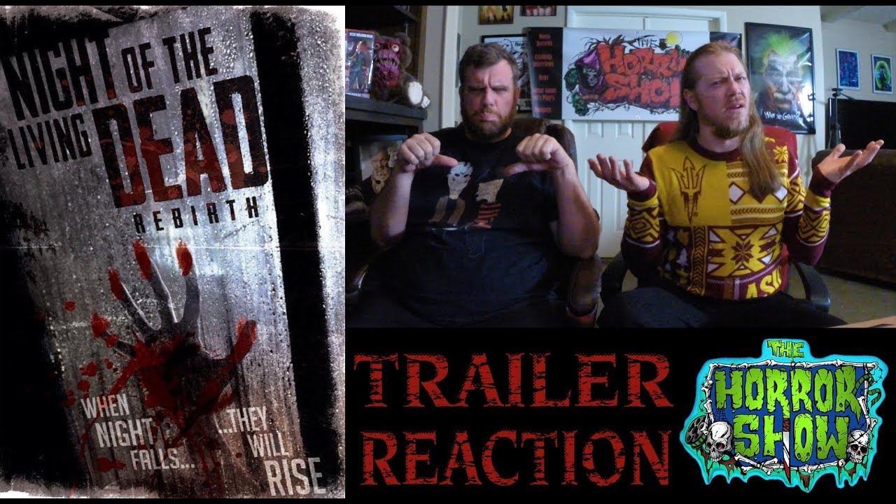Night Of The Living Dead Rebirth 2018 Horror Movie Remake Trailer