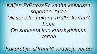 Eppu Normaali - Vanha Kellarissa Valittaa Lyrics