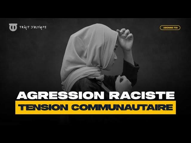 ANNEMASSE: INSULTES RACISTES D'UNE MAGHREBINE