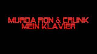 Murda Ron & Crunk - Mein Klavier