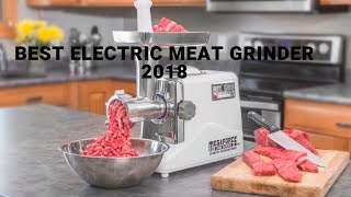 Best Electric Meat Grinder | Top Electric meat grinder 2018 (new)