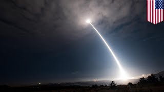 US ICBM test: Minuteman III missile successfully launched from Vandenberg Air Force base - TomoNews