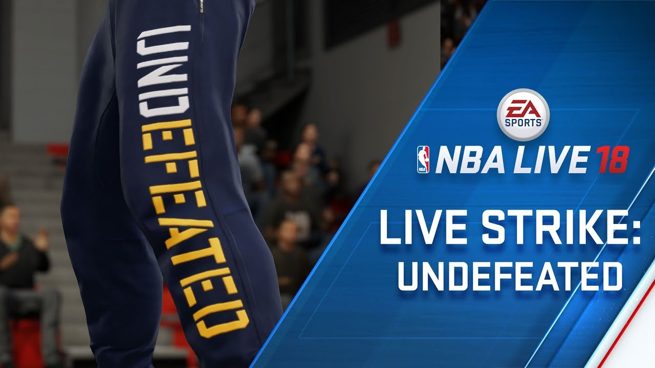 NBA LIVE 18 – LIVESTRIKE - Earn Fresh Gear from Undefeated