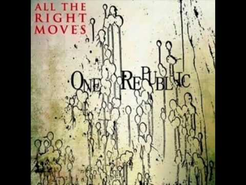 One Republic - All The Right Moves [Lyrics] [HQ]