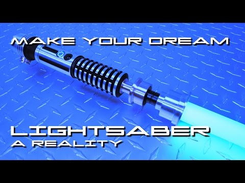Make Your Dream Star Wars Lightsaber A Reality - BTF
