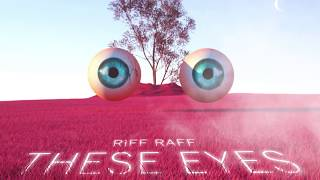 RiFF RAFF - THESE EYES ( Audio) Cranberry Vampire OUT NOW