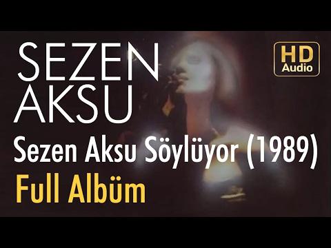 Sezen Aksu - Sezen Aksu Söylüyor 1989 Full Albüm
