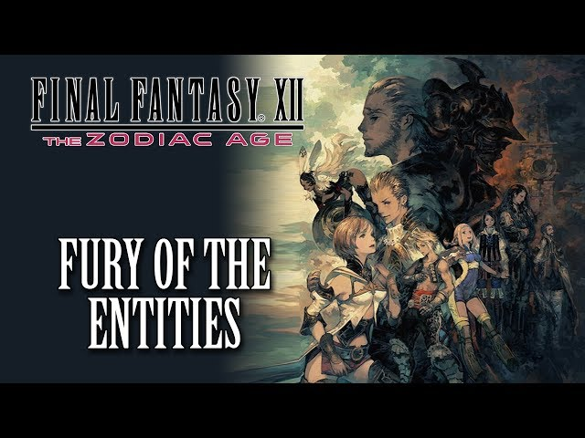 FFXII: The Zodiac Age OST Fury of the Entities ( New Boss Theme )