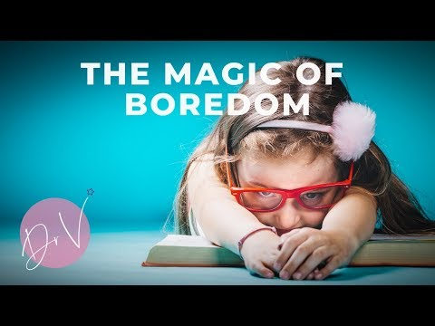"""What To Do When Your Child Says, """"I'm Bored""""!"""