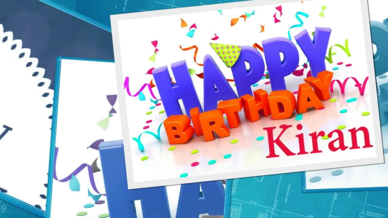 Happy Birthday Wishes HD Name KIRAN - YouTube