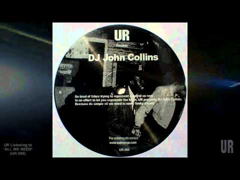John Collins ALL WE NEED UR-080