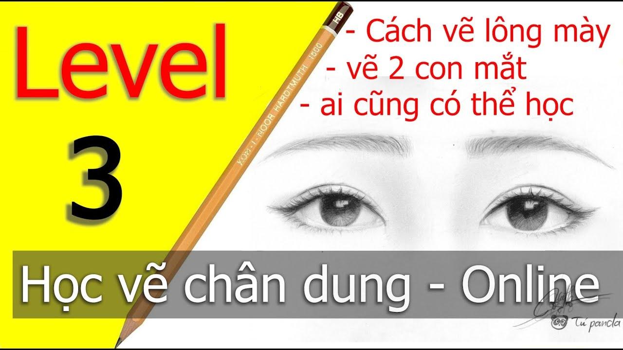 Level 3 Học vẽ chân dung CƠ BẢN chuẩn 100% Cách vẽ mắt – cách vẽ lông mày – hiểu cấu tạo khối mắt.