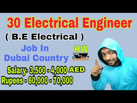 30 Electrical Engineer Dubai, For B  E  Electrical, 60K To 70K Monthly  Salary