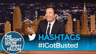 Hashtags: #IGotBusted