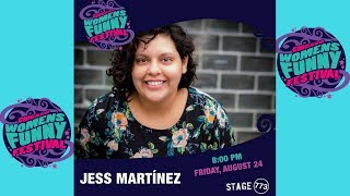 Chicago Women's Funny Festival 2018 - Jess Martinez