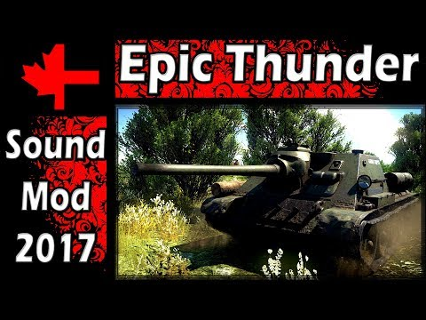 War Thunder - Looking at The Epic Thunder Sound Mod 2017