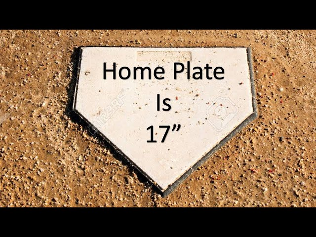 Home Plate is 17