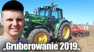 Gruberowanie 2019 w Nocy ☆Bartek Zasnął w Traktorze ! ☆Prace Pożniwne