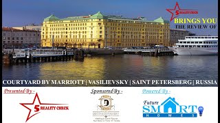 Hotel Review Courtyard by Marriott Saint Petersburg Russia Hotel Tour 5 Star Reality Check