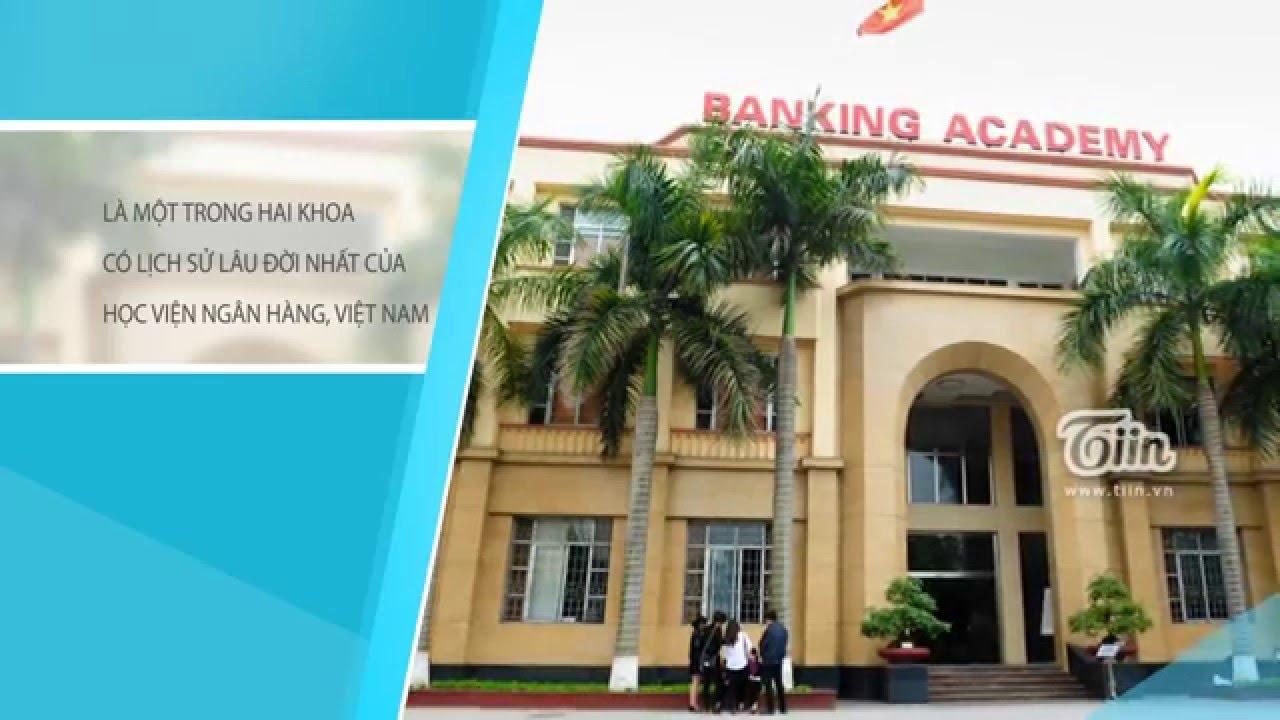 Khoa Kế toán – Kiểm toán. Học viện Ngân hàng,Hà Nội