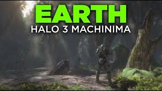 """Earth"" (A Halo 3 Video)"