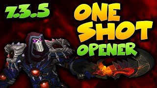 ⚔️7.3.5 ASSASSINATION ROGUE ONE SHOT OPENER - WOW ROGUE PVP