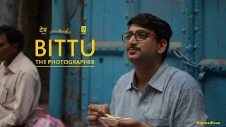 Shortfilm 2016 | Bittu - The Photographer | Kartik Singh