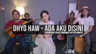 [ KERONCONG ] Dhyo Haw - Ada Aku Disini cover Remember Entertainment