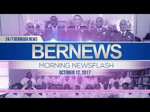 Bernews Morning Newsflash For Thursday, October 12, 2017