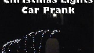 Christmas Lights Car Prank