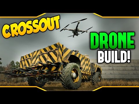 Crossout ➤ DRONE BUILD! - Crossout Attack Drone Build [Crossout Gameplay]