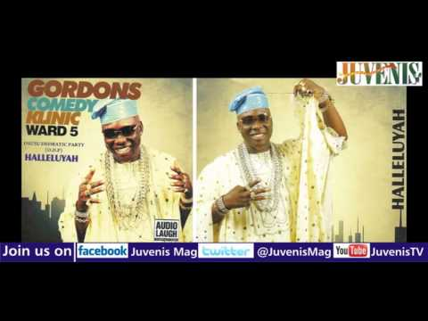 GORDONS COMEDY KLINIC WARD 5 (Nigerian Music & Entertainment)