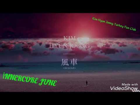 KİM HYUN JOONG - İNNERCORE JUNE {2017.7.26 Kyoto Wind Song performansı eşliğinde}
